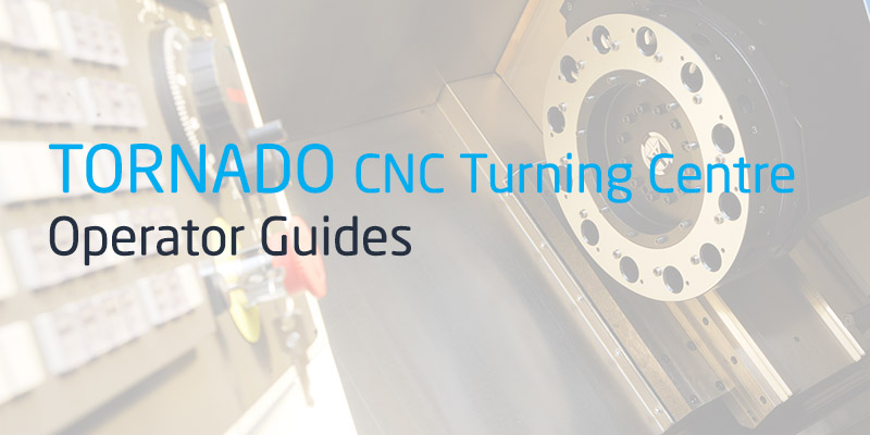 Colchester Tornado CNC Turning Centre Operator Guide